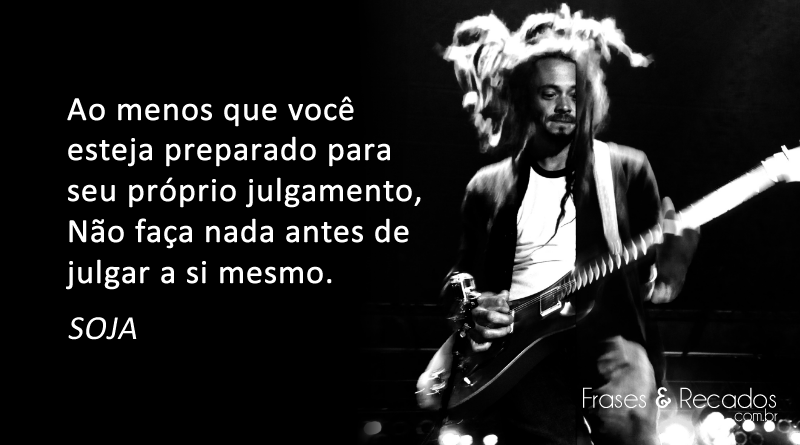 Frases Do Soja Soldiers Of Jah Army No Frases E Recados